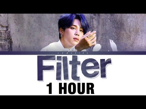 [1 HOUR] BTS Filter Lyrics (방탄소년단 Filter 가사) [Color Coded Lyrics/Han/Rom/Eng]