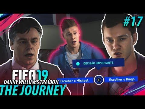 FIFA 19 THE JOURNEY #17 - Danny William sofre TRAIÇÃO?! (Gameplay em Português PT-BR)