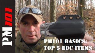 PM101 Survival Basics 4: Top 5 Most Useful EDC Items - Preparedmind101