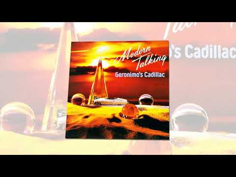 Modern Talking - Geronimos Cadillac (Remix)