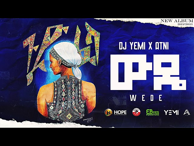DJ Yemi X ATNI - Wude   ውዴ - New Ethiopian Music 2021 (Official Audio)