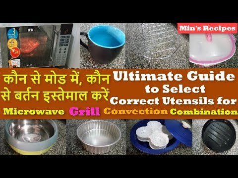 Guide To Select Correct Utensils For Microwave Modes Micro Grill