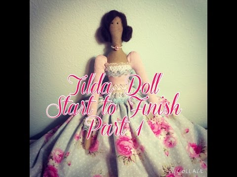 Tilda Doll Start to Finish Series: Part 1 - Supplies