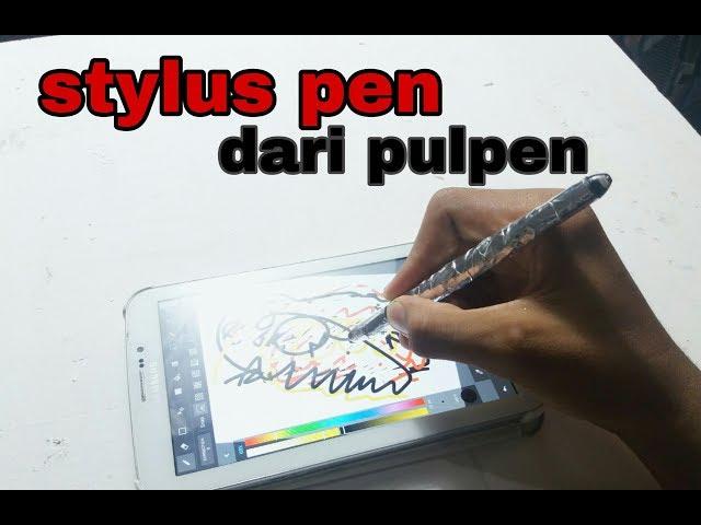 cara mudah membuat stylus pen dari pulpen bekas