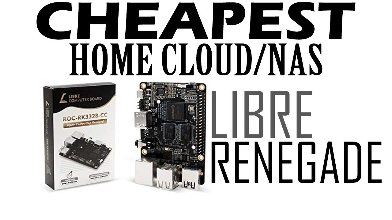 Cheapest NAS/Cloud Storage Using Renegade SBC (ROC-RK3328-CC)