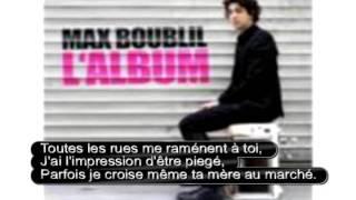 Max Boublil depuis que tu n