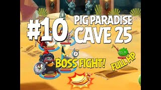 Angry Birds Epic Cave 25 Boss Fight! Level 10 - Pig Paradise - Full HP Walkthrough
