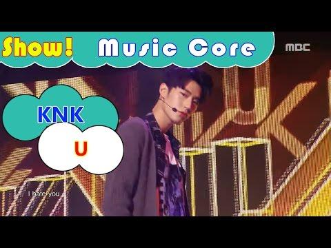 [Comeback Stage] KNK - U, 크나큰 - 유 Show Music core 20161119