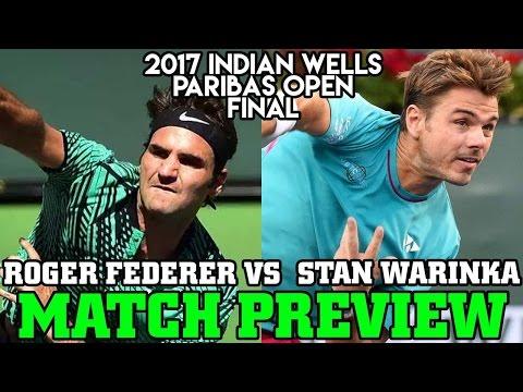 Roger Federer vs Stan Wawrinka 2017 Indian Wells Final Match Preview