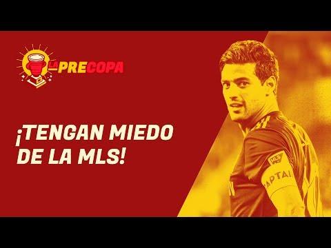 ¡Tengan miedo de la MLS! | La Precopa S2 Ep. 8