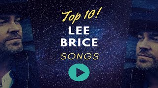 Lee Brice - They Won't Forget About Us (Top 10 Lee Brice songs)