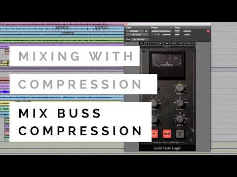 Mixing With Compression – Mix Buss Compression – TheRecordingRevolution.com