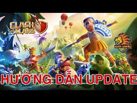 HƯỚNG DẪN TẢI - CẬP NHẬT CLASH OF CLANS UPDATE TOWN HALL 14 MỚI NHẤT 2021   Akari Gaming