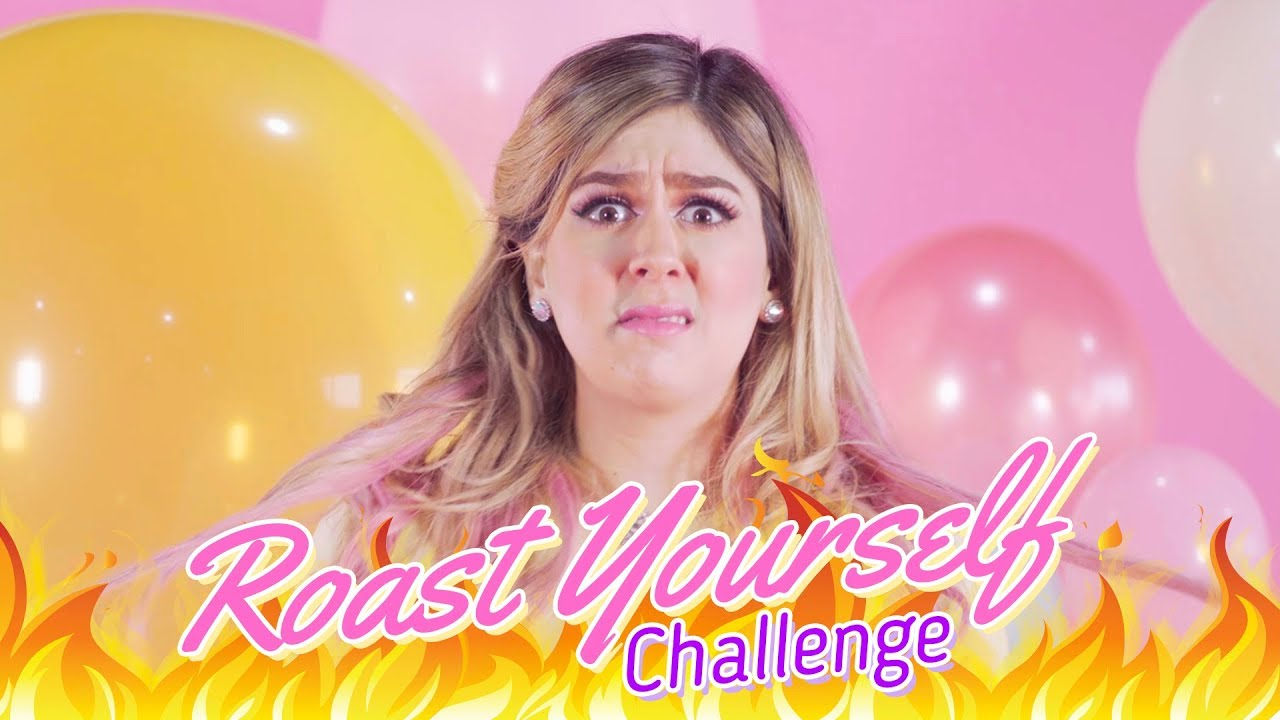 ROAST YOURSELF CHALLENGE | MIS PASTELITOS