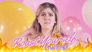 ROAST YOURSELF CHALLENGE | MIS PASTELITOS