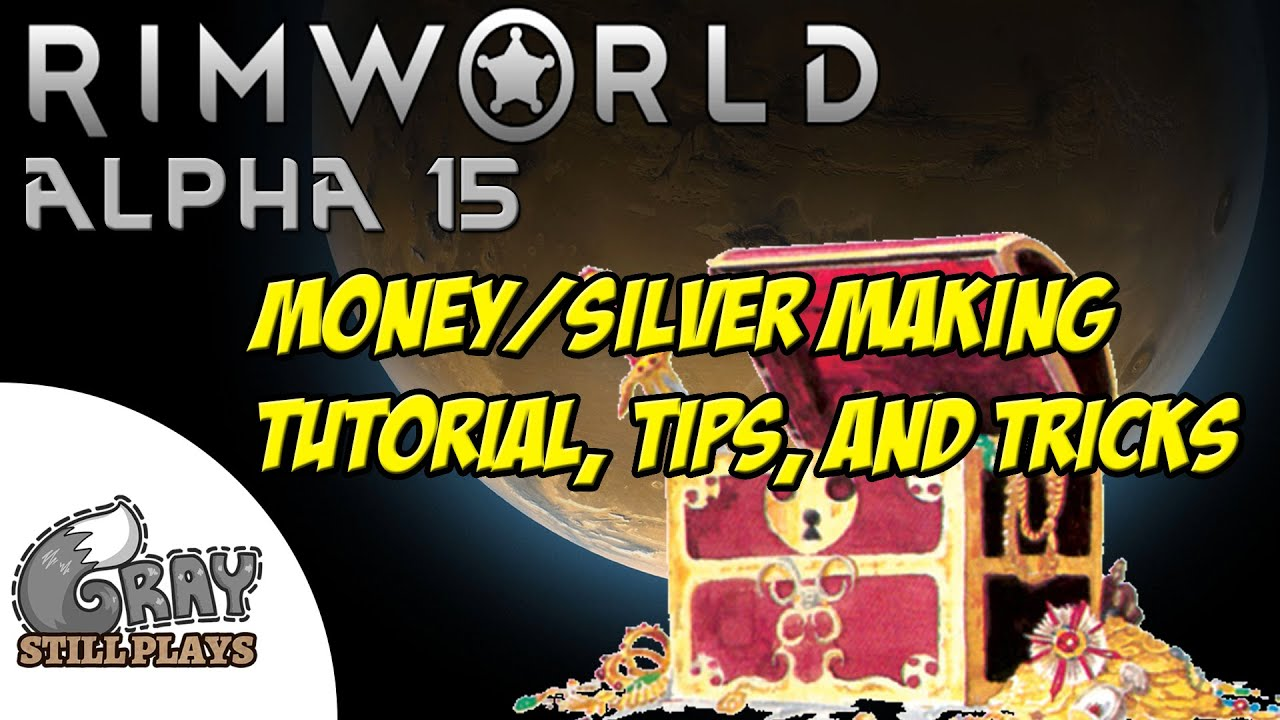 Rimworld Alpha 15 Tutorial   How To Make Money in Rimworld, A Silver Making  Tips and Tricks Guide