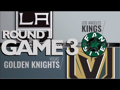 Vegas Golden Knights @ Lost Angeles Kings   Round 1   Game 3