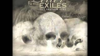 Watch Letter To The Exiles Oh Holy Dread video