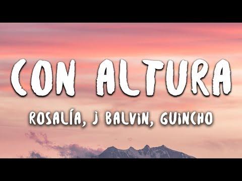 ROSALÍA, J Balvin - Con Altura (Letra / Lyrics) ft. El Guincho