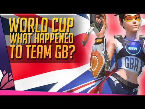 Overwatch: World Cup & What Happened to Team GB?