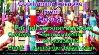 Gopikamma karaoke-mukunda karaoke-telugu karaoke