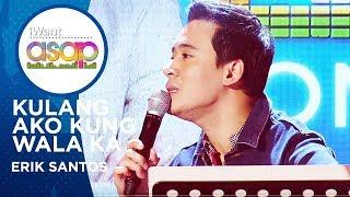 Erik Santos - Kulang Ako Kung Wala Ka | iWant ASAP Highlights