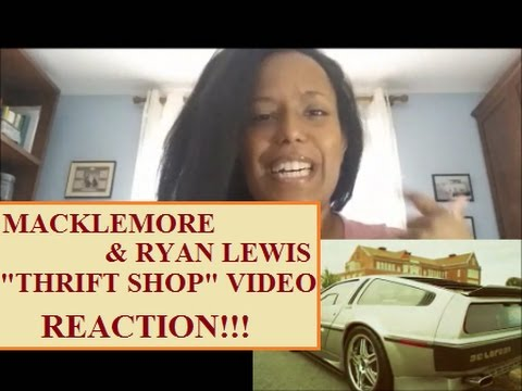 Thrift Shop - Macklemore & Ryan Lewis Ft. Wanz OFFICIAL VIDEO [REACTION] #throwbackthursday