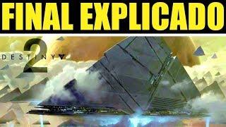 Destiny 2: FINAL EXPLICADO