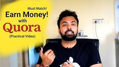 Earn More Money With Quora (Practical Video)