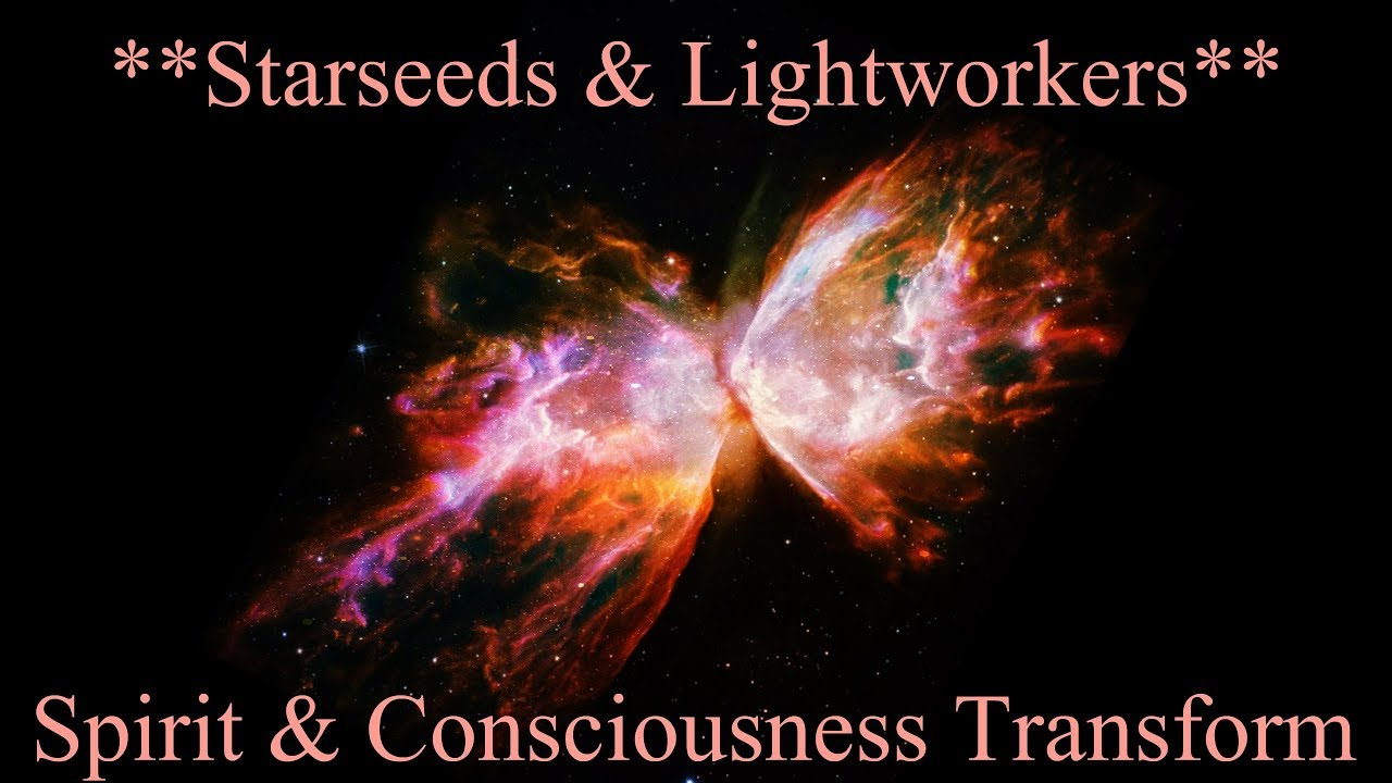 Spiritual & Consciousness Transformation ~ Starseeds & Lightworkers Spiritual Reading