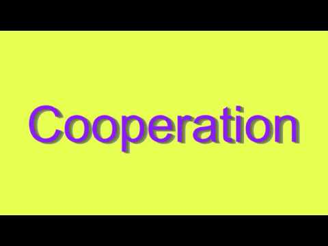 How to Pronounce Cooperation