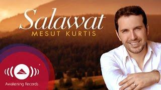 Mesut Kurtis - Salawat | مسعود كرتس - صلوات | Official Audio