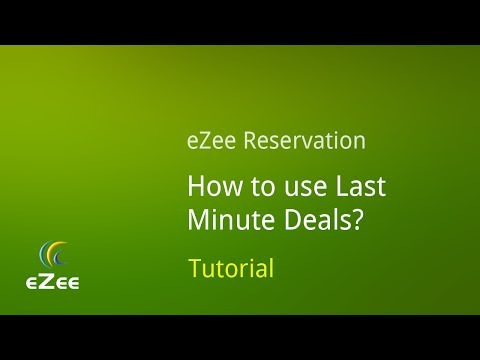 Last Minute Deal in eZee Reservation, Online Hotel Booking Engine
