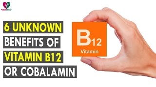 6 Unknown Benefits Of Vitamin B12 Or Cobalamin || Health Sutra - Best Health Tips