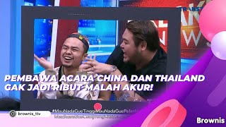 Download PEMBAWA ACARA CHINA DAN THAILAND GAK JADI RIBUT MALAH AKUR! | BROWNIS (15/6/21) P1