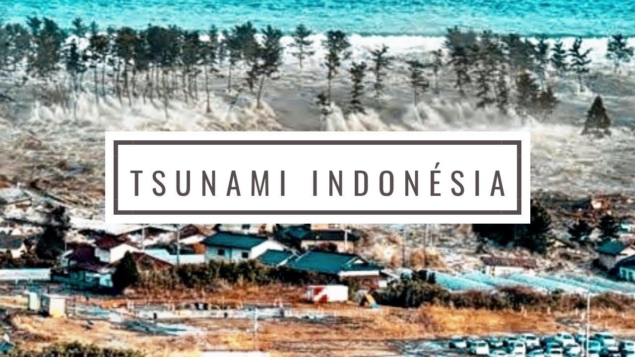 TSUNAMI INDONÉSIA 2018 - YouTube