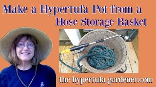 Making A Hypertufa Planter From A Hose Basket