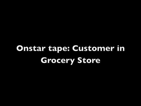 Onstar Commercial: Customer inside a Grocery Store