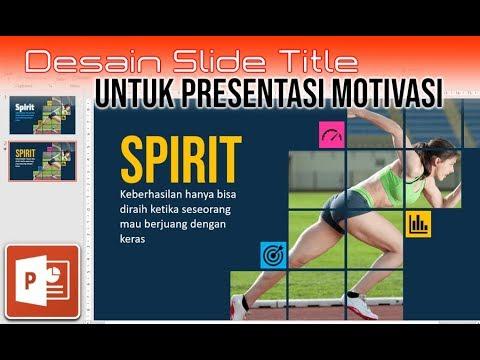 Cara Membuat Desain Slide Title untuk Presentasi Motivasi