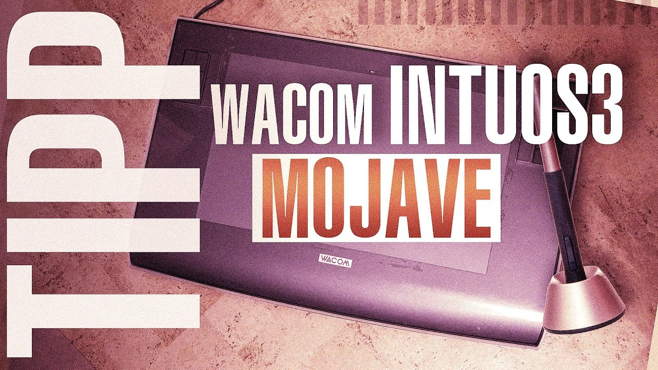 Wacom Intuos 3 unter macOS Mojave zum laufen bringen! (Lösung)