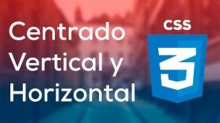 Tutorial Como Centrar Vertical y Horizontalmente con CSS
