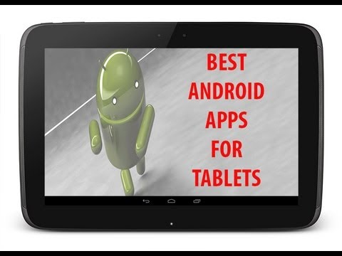 Best Apps For Android Tablets