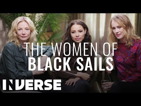 Inverse Interviews The Women From † Black Sails †