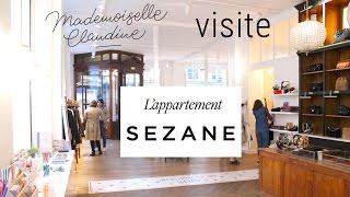 Appartement Sézane Paris visite par Mademoiselle Claudine