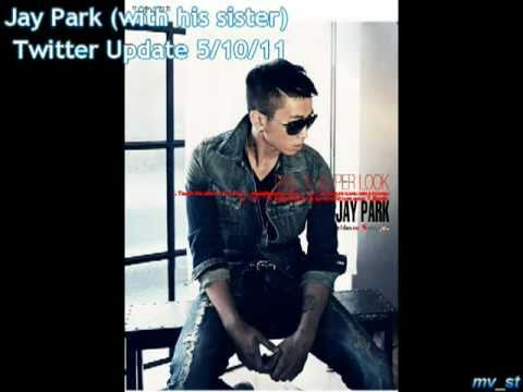 Jay Park (with his sister) Twitter Update 5/10/11