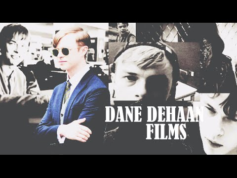 Dane DeHaan Movies [filmography]