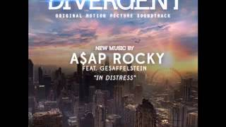 A Ap Rocky Feat. Gesaffelstein In Distress Divergent Soundtrack.mp3