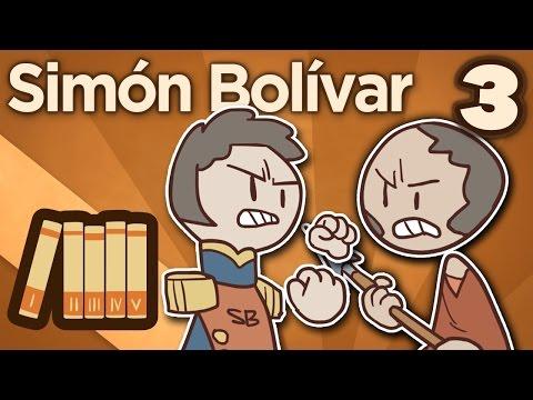 Simón Bolívar - Leavings and Returns - Extra History - #3