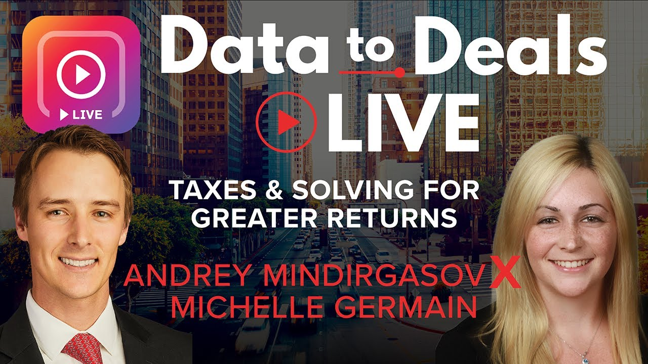 Taxes & Solving for Greater Returns | Michelle Germain & Andrey Mindirgasov