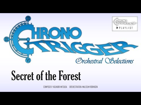 Chrono Trigger - Secret of the Forest (Orchestral Remix)
